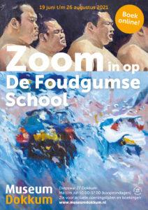 Affiche tentoonstelling Zoom in op De Foudgumse School in Museum Dokkum, tot 29 augustus 2021
